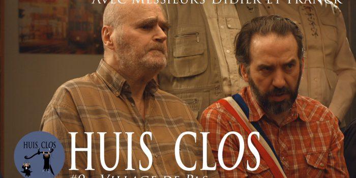 Huis Clos : l'épisode 9 est en ligne !