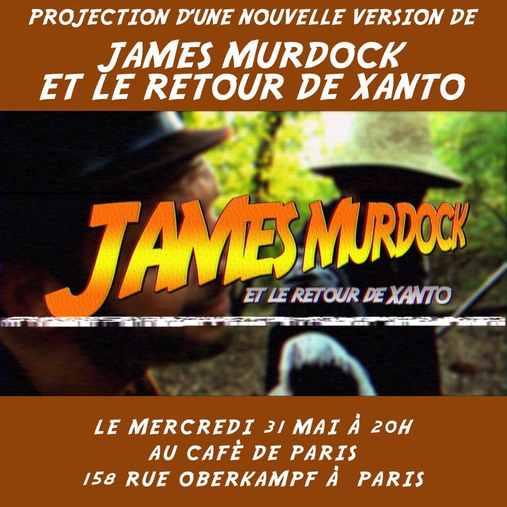 News #054 - Nouvelle version de James Murdock et le retour de Xanto