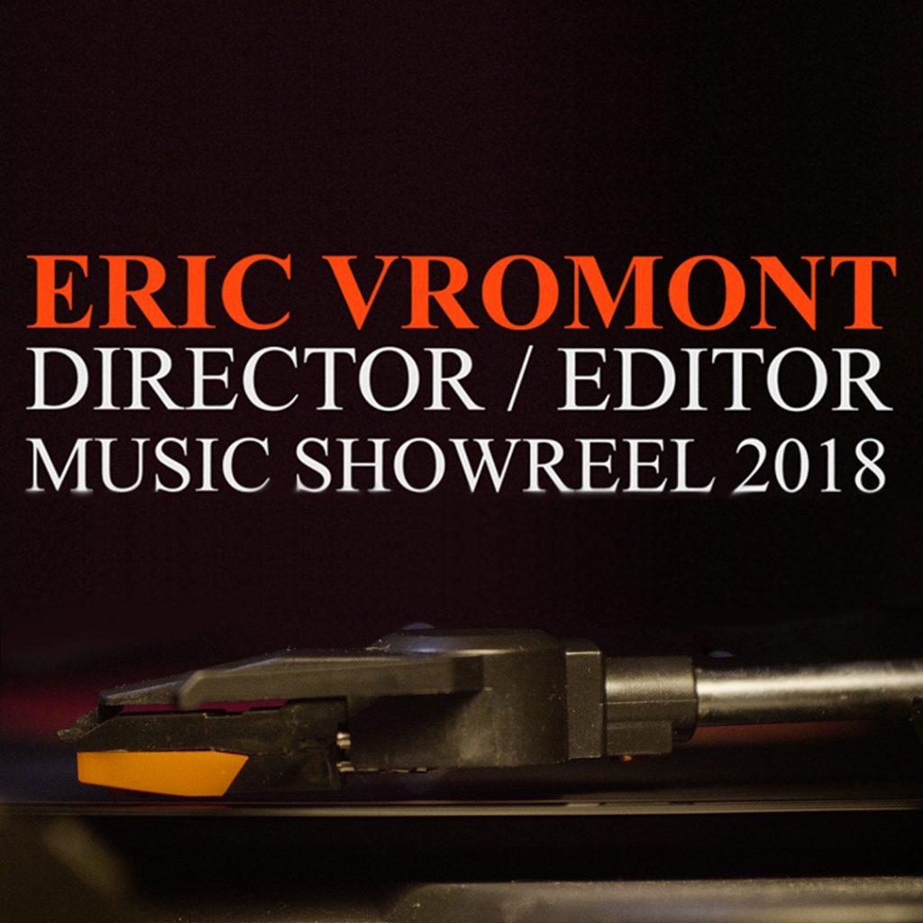 News #072 - Music Showreel - Eric Vromont