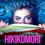 News #073 - Montage Hikikomori fini